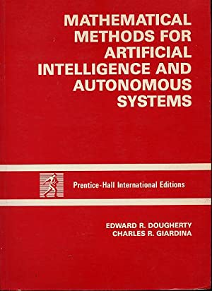 Mathematical methods for artificial intelligence and autonomous: Dougherty Edward R.