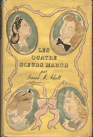 Les quatre soeurs March ou Meg, Jo,: Alcott Louisa M.