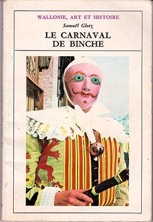 Le carnaval de Binche: Glotz Samuël