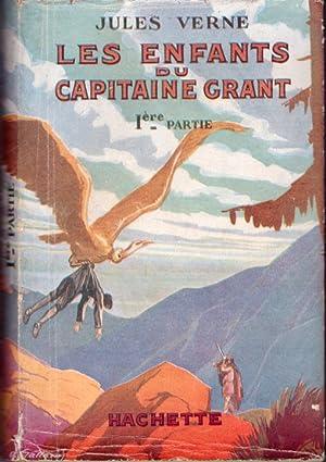 Les enfants du Capitaine Grant (trois volumes): Verne Jules