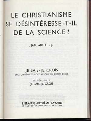 Le Christianisme se désintéresse-t-il de la science: Abelé Jean
