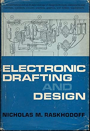 Electronic drafting and design: Raskhodoff Nicholas M.