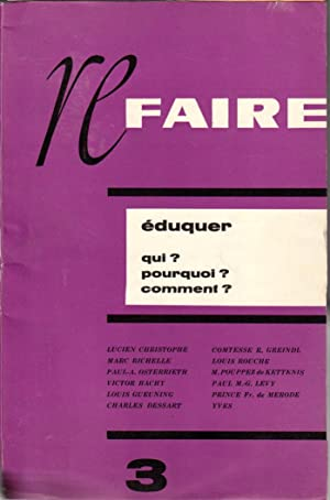 Refaire n°3 : Eduquer. Qui ? Pourquoi: Christophe Lucien, Richelle