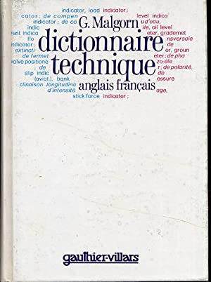 Dictionnaire technique anglais-français. Machines-outils, mines, travaux publics,: Malgorn Guy