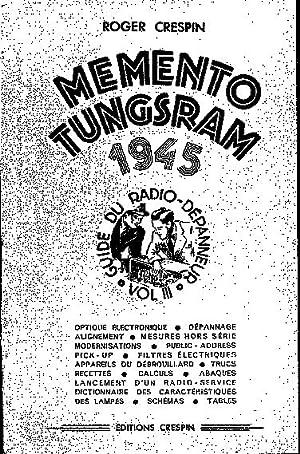 Memento Tungsram 1945 3e volume: Crespin Roger