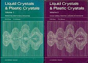 Liquid crystals & plastic crystals. 2 volumes: Gray G.W. et