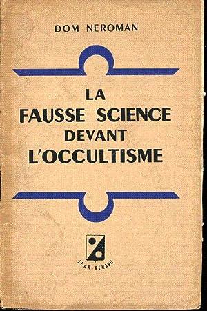 La fausse science devant l'occultisme. Réponse à: Néroman Dom