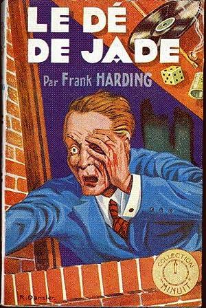 Le dé de jade: Harding Frank (pseudonyme