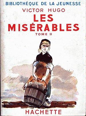 Les misérables tome II (édition abrégée): Hugo Victor