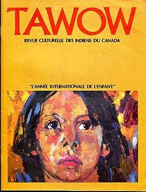 Tawow. Revue culturelle des indiens du Canada