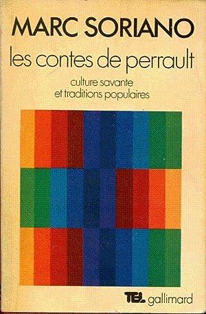 Les contes de Perrault. Culture savante et: Soriano Marc