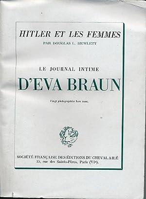 Hitler et Les Femmes, Suivi Du Journal: Hewlett Douglas L.