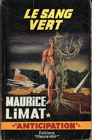 Le sang vert: Limat Maurice