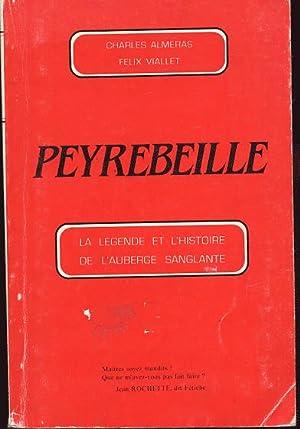 Peyrebeille la légende de l'histoire de l'auberge: Almeras Charles et