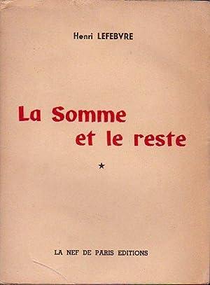 La somme et le reste (2 volumes): Lefebvre Henri