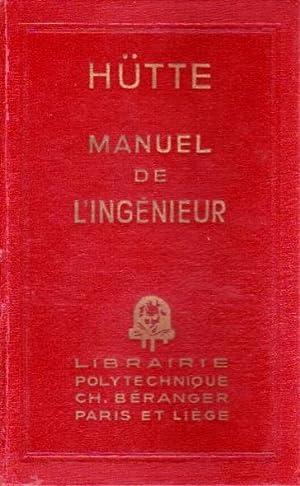 Manuel de l'ingénieur. Nouvelle édition française du: Hütte