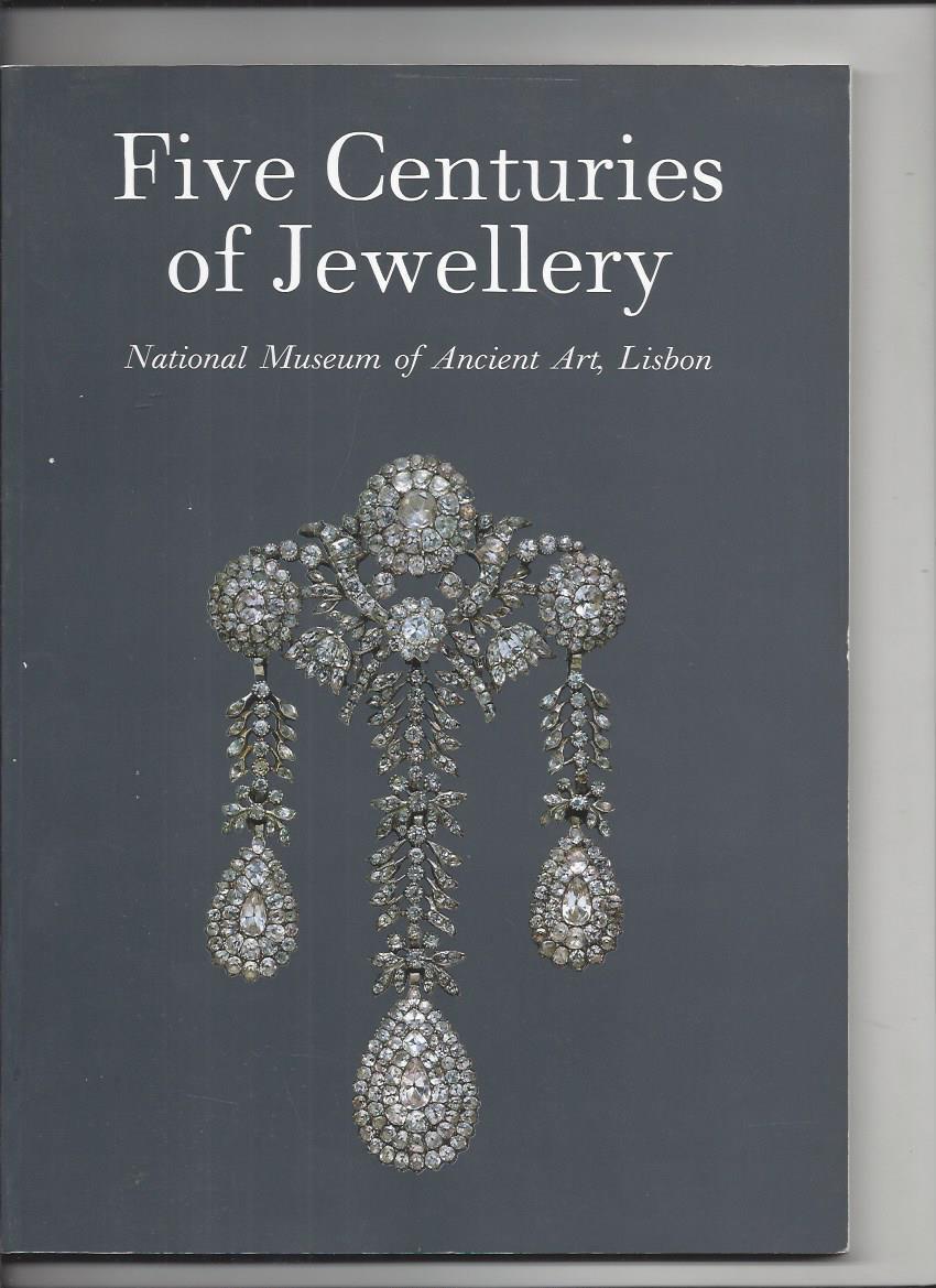 Five centuries of jewellery national museum of ancient art lisbon - Leonor D'orey