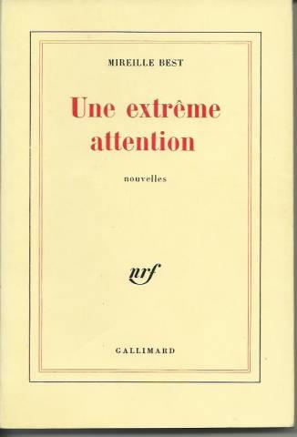 Une extrême attention - Best Mireille