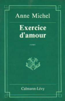 Exercice d'amour (dedicace): Michel Anne,