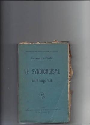 Le syndicalisme contemporain: Alexandre Zevaes