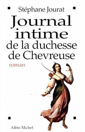 Journal intime de la duchesse de Chevreuse: Jourat, Stéphane