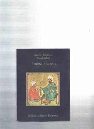 Il mirto e la rosa: Annie Messina (gamila