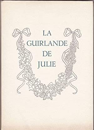 La guirlande de julie offerte a mademoiselle: De montausier
