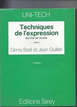 Techniques de l'expression écrite et orale tome: Baril Denis, Guillet