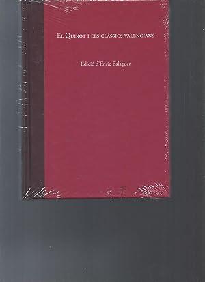 El Quixot i els classics valencians: Edicio D'Enric Balaguer