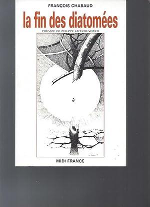 La Fin des Diatomées: Chabaud François