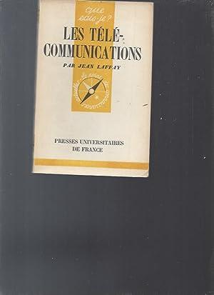 Les télé-communications: Jean Laffay
