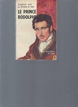 Le prince Rodolphe: Eugène Sue