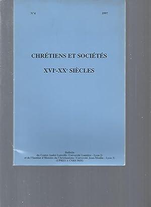 Chrétiens et sociétés - XVIè-XXè siècles - N°4: ...