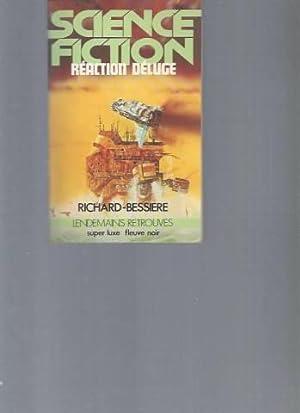 Réaction Déluge: Francis Richard Bessière