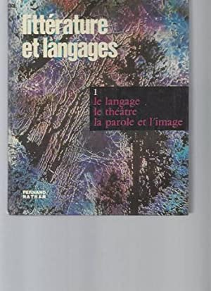 Littérature et Language - Tome 1 : Laufer Roger -