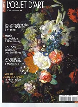 L'Objet d'Art Magazine - L'estampille - N°389 (Mars 2004) : Les collections du Liechtenstein à Vi...