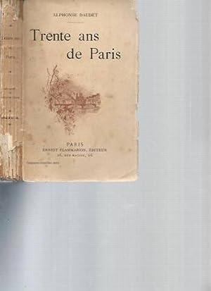 Trente ans de Paris, à travers la: Alphonse Daudet