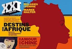 XXI - N°4 : Destins d'Afrique: Patrick De Saint-Exupéry,