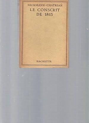 Le conscrit de 1813: Erckmann-Chatrian