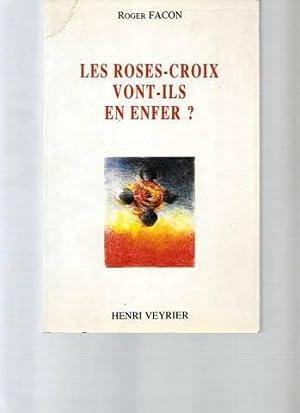Les Rose-Croix vont-ils en enfer?: Roger Facon