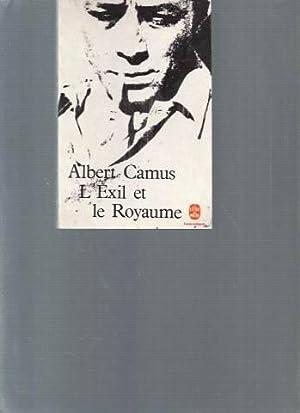 L'exil et le royaume: Albert Camus