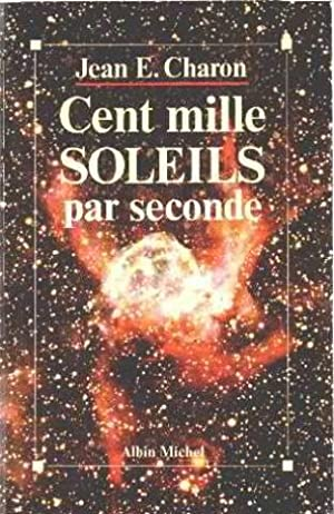 Cent mille soleils par seconde