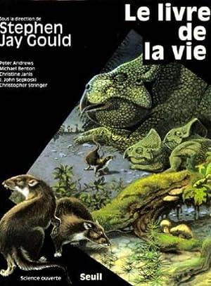 Le livre de la vie: Stephen Jay Gould,