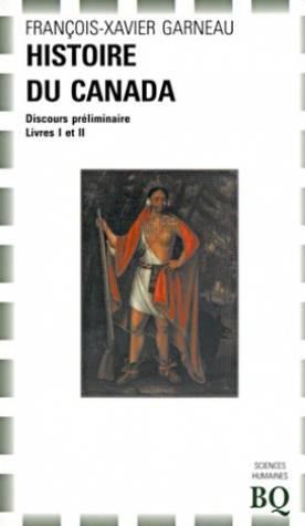 Histoire du Canada depuis sa découverte jusqu'à: Garneau, F.-X. (François-Xavier)