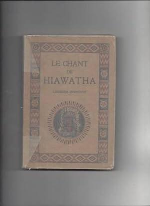 LE CHANT DE HIAWATHA LEGENDE INDIENNE: Collectif