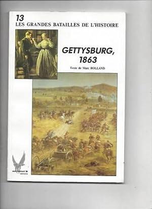 Gettysburg 1863: Rolland Marc