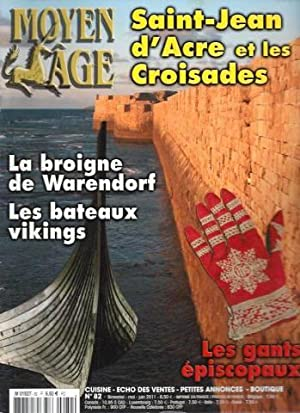 Moyen-Age / N°82 : Saint Jean d'Acre: Collectif