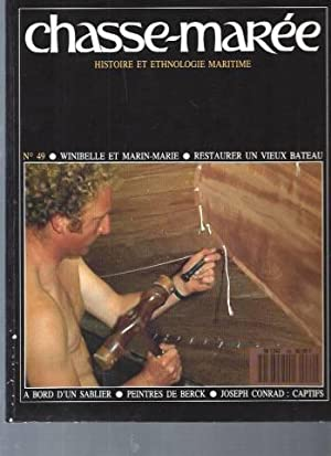 Chasse-Marée (Histoire et Ethnologie Maritime) / N°49: Collectif