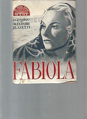 Fabiola (le livre-film): Alexandre Bisetti