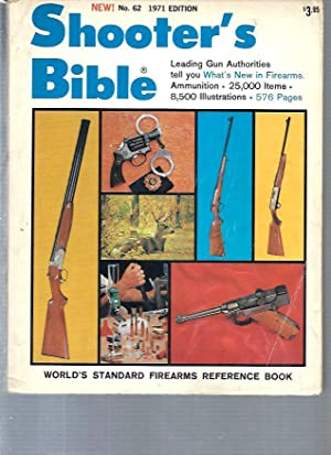 Shooter's Bible (World's Standard Firearms Reference Book) - N°62 - 1971 Edition